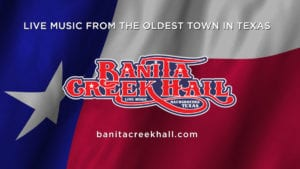 Banita Creek Hall - Live Music from the oldest town in Texas - SCHEDULE